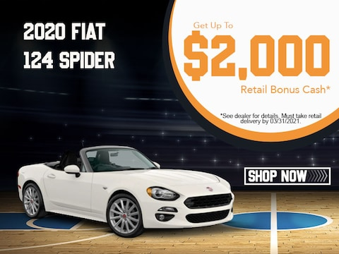2020 Fiat 124 Spider Get Up To $2,000 Retail Bonus Cash!