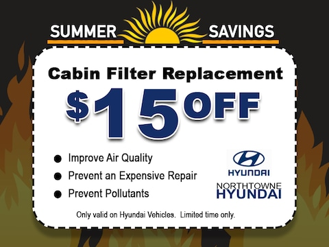 $15 off Cabin Filter Replacement