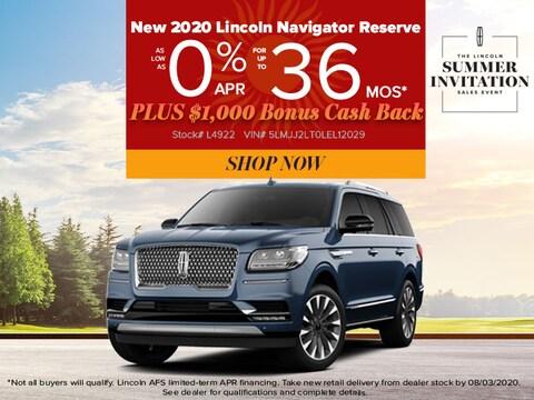 Lincoln Navigator Reserve: 0% APR for 36 Mths PLUS $1,000 Bonus Cash Back!
