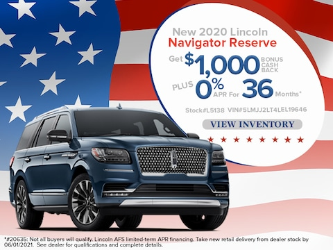 2020 Lincoln Navigator Reserve - $1,000 Bonus Cash Back; 0% APR for 36 Mos*