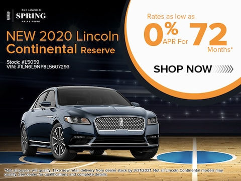 NEW 2020 LINCOLN CONTINENTAL RESERVE 0% APR FOR 72 MONTHS*