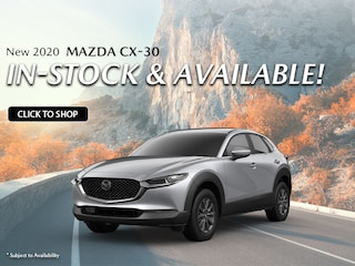 New 2020 MAZDA CX-30 IN-STOCK & AVAILABLE!