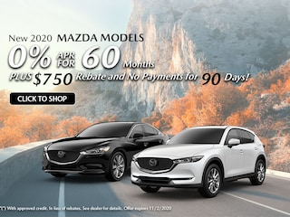 New 2020 MAZDA MODELS 0% APR For 60 Months Plus $750 Rebate