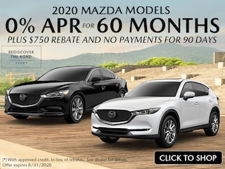 2020 Mazda: 0% APR for 60 Mths + $750 Rebate + No Payments for 90 Days!