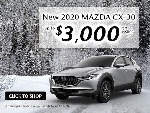 New 2020 MAZDA CX-30 Up To $3,000 Off MSRP*