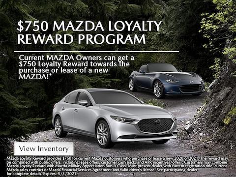 $750 MAZDA Loyalty Reward Program