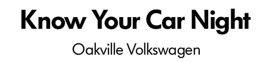 Know Your Car Night, Oakville Volkswagen.