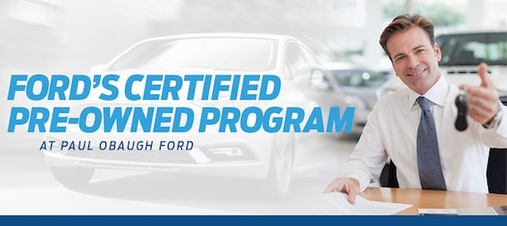 ford s certified pre owned program paul obaugh ford paul obaugh ford