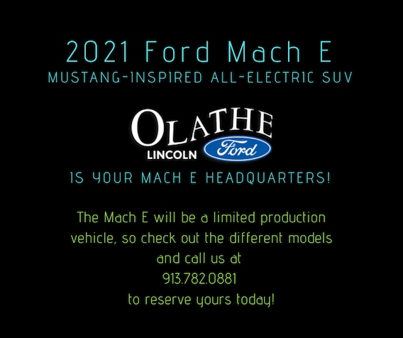 New 2021 Ford Mach E Olathe Ford Lincoln