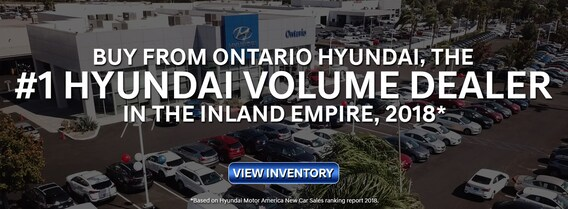 Ontario Hyundai | #1 Hyundai Dealer in the Inland Empire