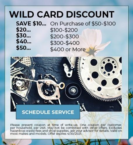 WILD CARD DISCOUNT - April Specials