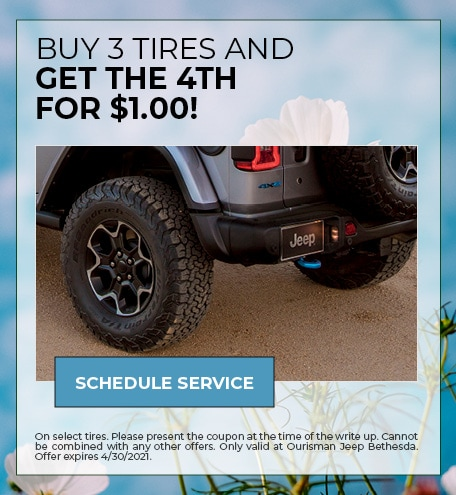 BUY 3 TIRES AND GET THE 4TH FOR $1.00!