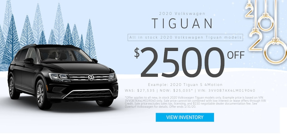 $2,500 Off MSRP any new, in stock 2020 VW Tiguan