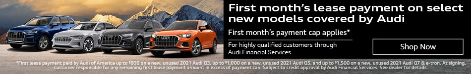 First month's lease payment on select new models covered by Audi