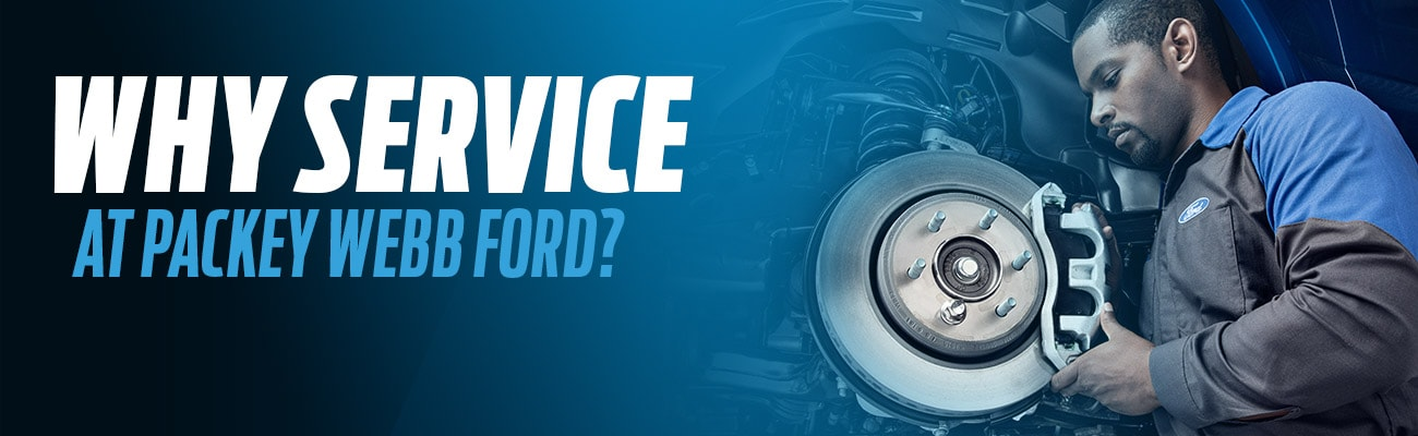 Why Service Your Vehicle at Packey Webb Ford in Downers Grove, IL