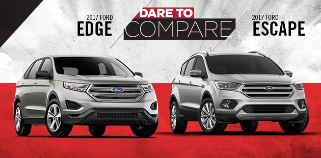 Dare To Compare  Ford Edge Vs  Ford Escape