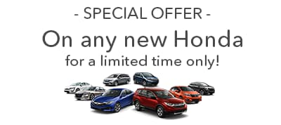 90 Days to First Payment on any New Honda. Offer available for a limited Time Only. See Dealer for details.