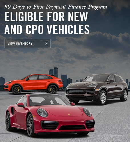 Porsche 90 Day Deferral