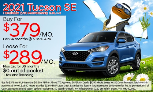 $3,000 cash back on select 2021 Hyundai Tucson SE