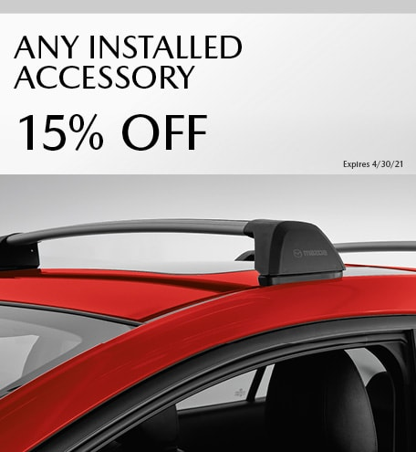 March ANY INSTALLED ACCESSORY 15% OFF