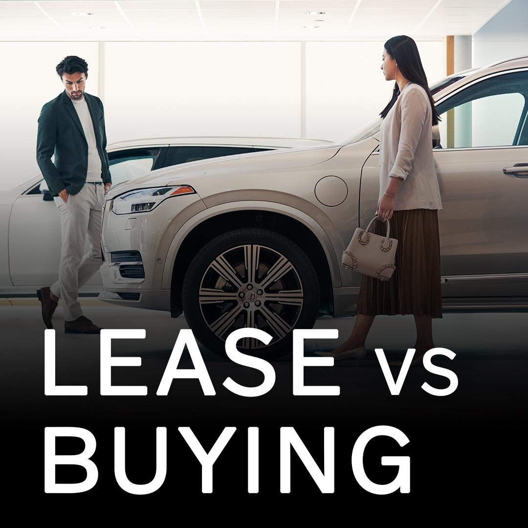 Leasing vs Buying at Patrick Volvo Cars
