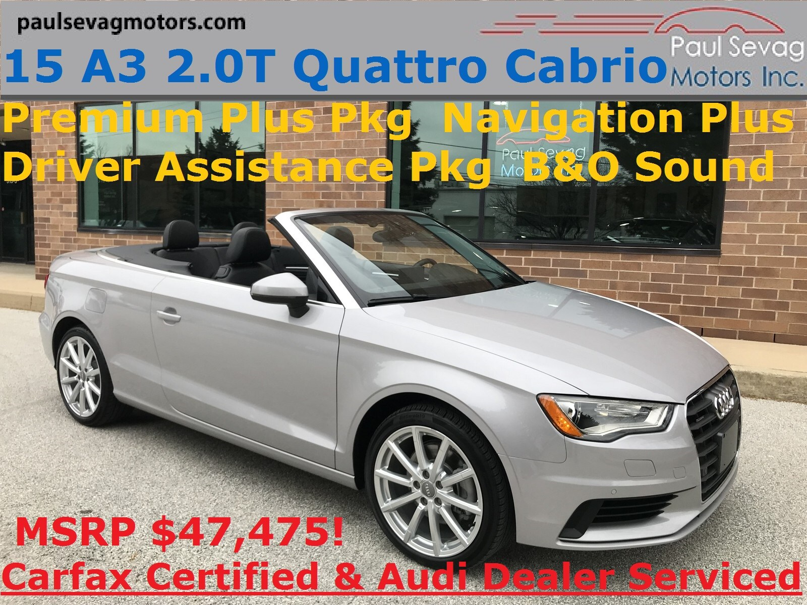 2015 Audi A3 2.0T Premium Plus Quattro Driver Assistance/Navigation/B&O Audio Cabriolet