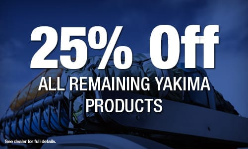 25% OFF All Remaining Yakima Products