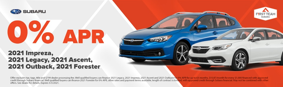 0% APR on 2021 Impreza  2021 Legacy 2021 Ascent 2021 Outback 2021 Forester