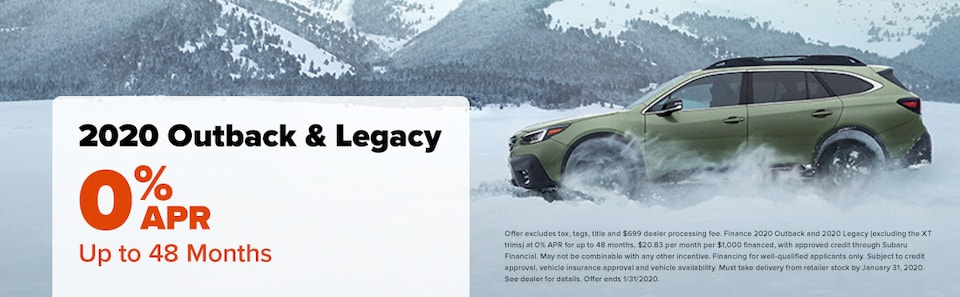 2020 Outback AND 2020 Legacy 0% APR up to 48 months