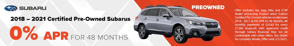 2018 – 2021 Certified Pre-Owned Subarus  0% APR for 48 Months