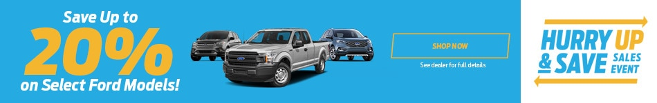 Save Up to 20% on Select Ford Models!