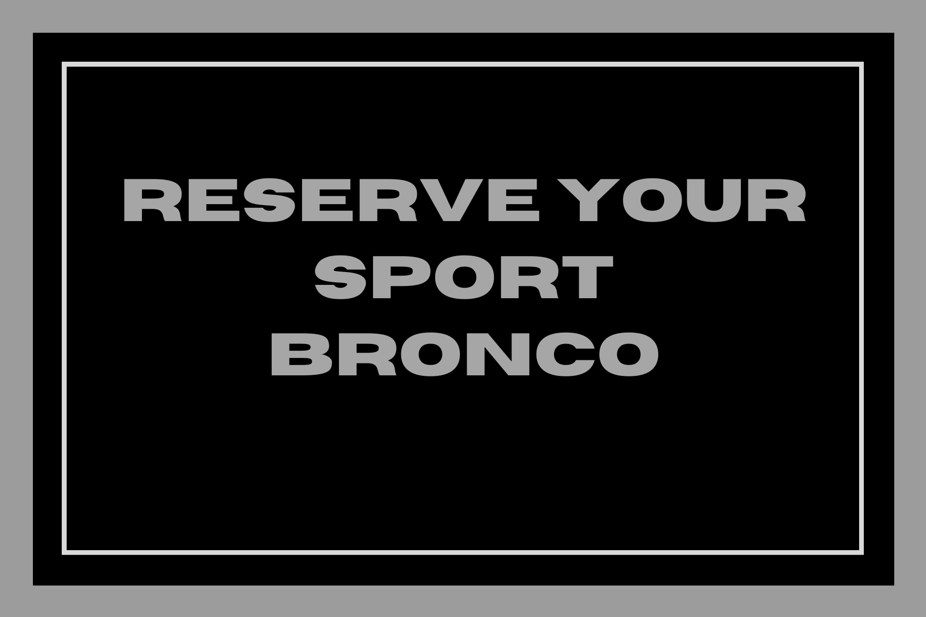 Reserve Your New 2021 Ford Bronco Sport