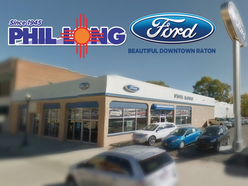 Image of the front of the Phil Long Ford Dealership in Raton NM in downtown Raton