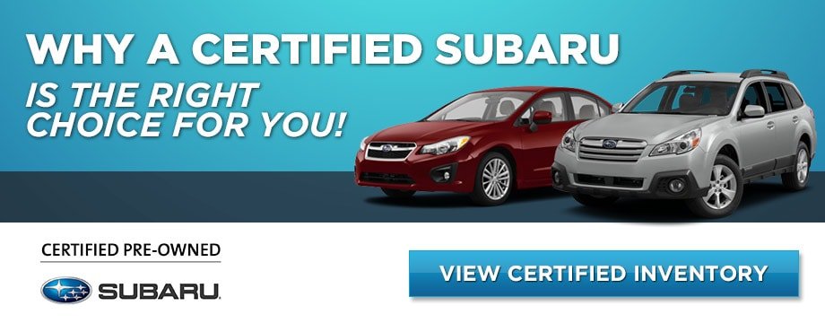 Why Buy Subaru Certified Pre-Owned