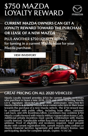 September $750 Mazda Loyalty Reward