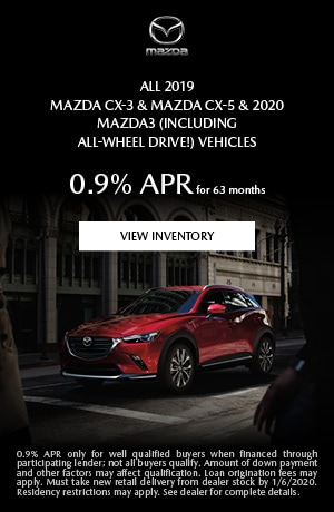 December 2019 Mazda CX-3/CX-5 & 2020 Mazda3 Vehicles Finance Offer