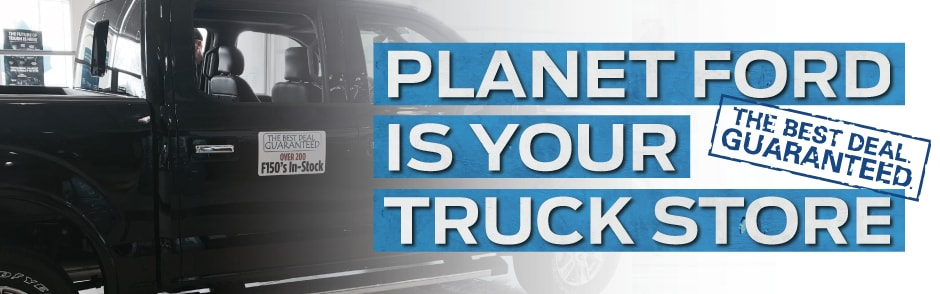 Planet Ford is your F-150 Superstore