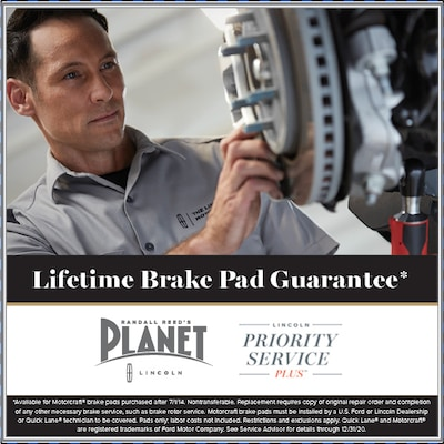 Lifetime Brake Pad Guarantee*