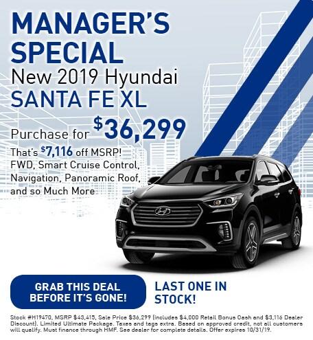 New 2019 Hyundai Santa Fe XL - Oct '19 - Manager's Special