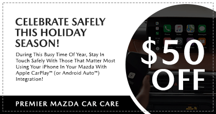 Premier Mazda Car Care - Celebrate Safely This Holiday Season!