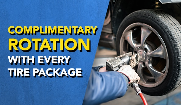 complimentary tire rotation with every package