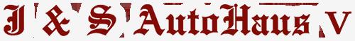 J & S AutoHaus V