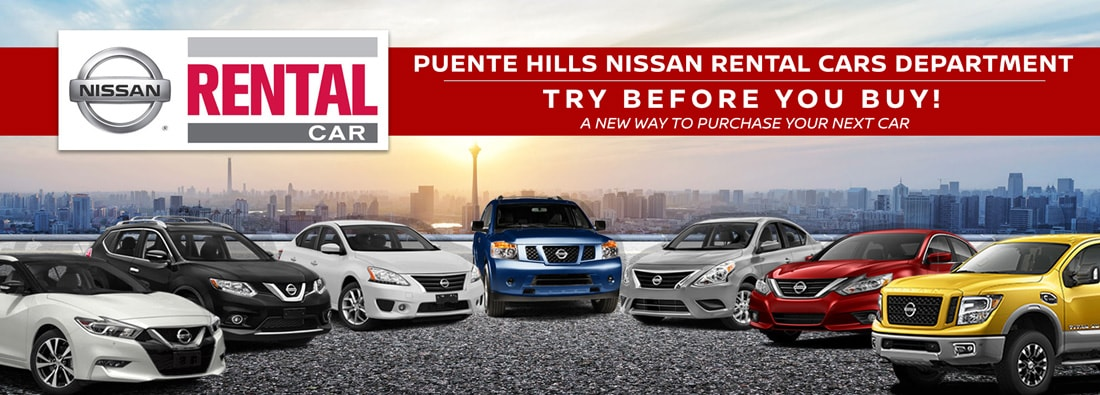 Great Puente Hills Nissan Rental Cars Department   Try Before You Buy!