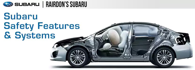 Rairdon's Subaru Safety Features & Design Details