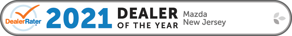 2021 DealerRater Mazda Dealer of the Year NJ