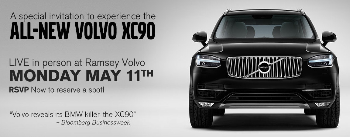 5/11/15: RSVP for the XC90 Roadshow at Ramsey Volvo