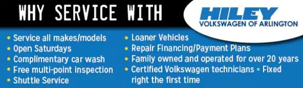 Why Service at Hiley Volkswagen? | Arlington, TX