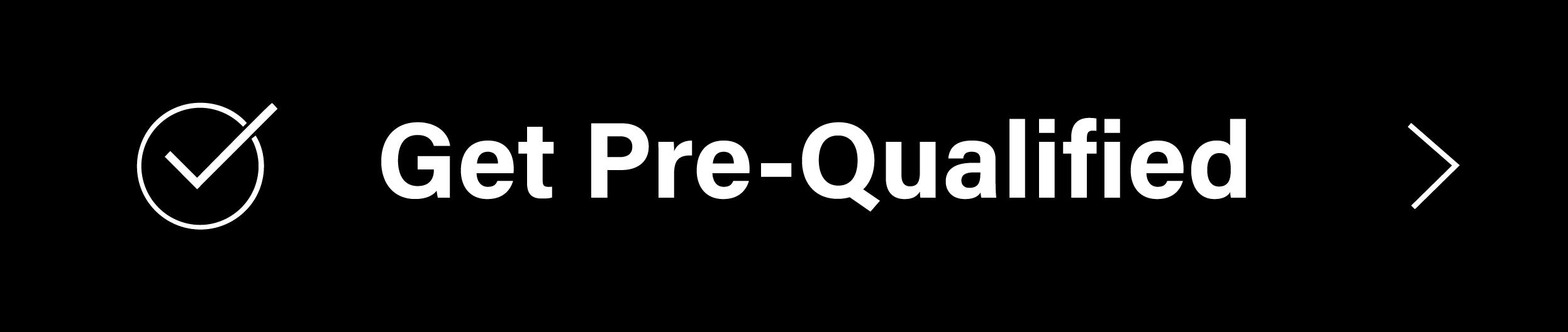 Quick Pre-Qualify