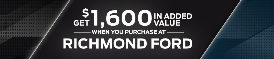 $1,600 in added value when you buy from Richmond!