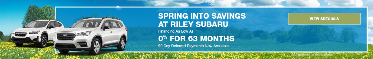 Spring Into Savings at Riley Subaru